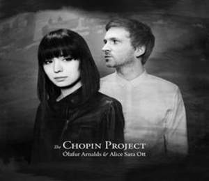 The Chopin Project: Alice Sara Ott & Olafur Arnalds - Vinyl Edition