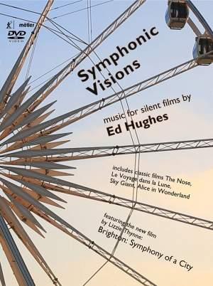Ed Hughes: Symphonic Visions