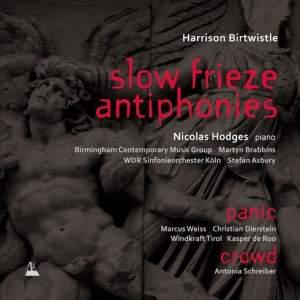 Birtwistle: Slow Frieze/Antiphonies Product Image
