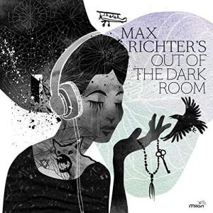 Max Richter: Out of the Dark Room - Vinyl Edition