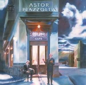 Astor Piazzolla: Sur - Vinyl Edition