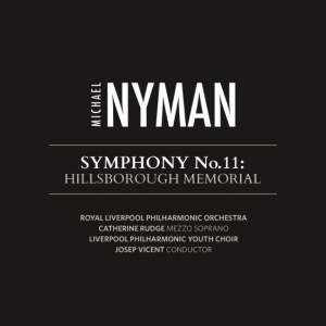 Nyman: Symphony No. 11: Hillsborough Memorial
