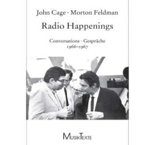 Cage & Feldman: Radio Happenings 1966-1967