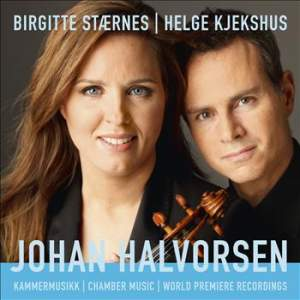 Johan Halvorsen: Chamber Music