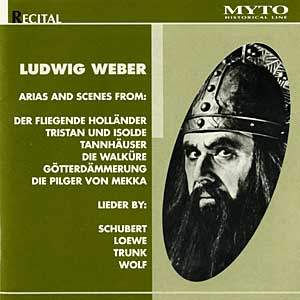 Ludwig Weber: Opera Arias & Songs