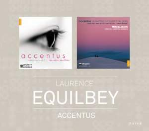 Naive 15th Anniversary Limited Editions: Accentus, Laurence Equilbey