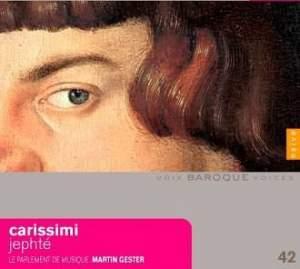 Baroque Voices 42 - Carissimi: Jephté