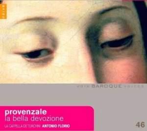 Baroque Voices 46 - Provenzale: La bella devozione
