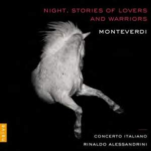 Monteverdi: Night - Stories of Lovers and Warriors