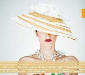 Vivaldi: Concerti per archi III & Concerti per viola d'amore