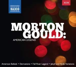 Morton Gould: American Legend
