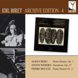 Idil Biret Archive Edition Volume 4 - Berg, Webern & Boulez