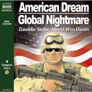 Ziauddin Sardar/ Merryl Wyn Davies: American Dream/Global Nightmare
