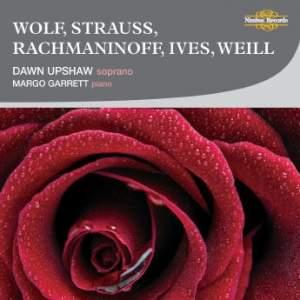 Dawn Upshaw sings Wolf, Strauss, Rachmaninoff, Ives & Weill