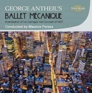 George Antheil's Ballet Mécanique