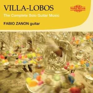 Villa-Lobos: The Complete Solo Guitar Music