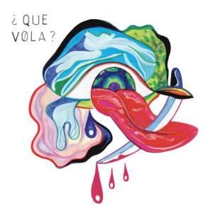 Que Vola? - Vinyl Edition Product Image