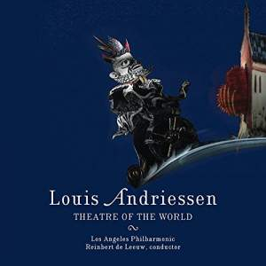 Andriessen, L: Theatre of the World Product Image