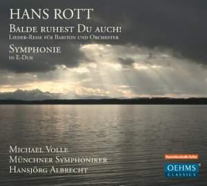 Hans Rott: Balde Ruhest du Auch!