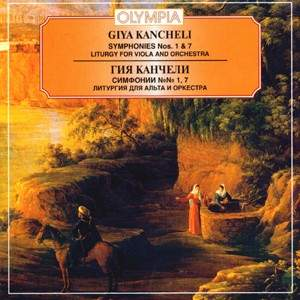Giya Kancheli: Symphonies Nos. 1 & 7