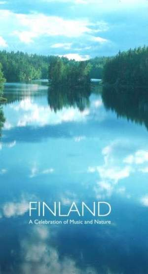 Finland - A Celebration Of Music & Nature