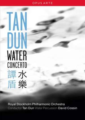 Tan Dun: Water Concerto