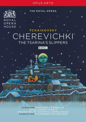 Tchaikovsky: Cherevichki (The Slippers)
