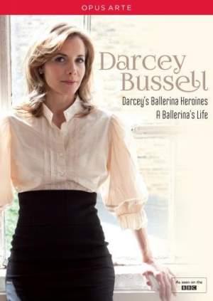 Darcey's Ballerina Heroines / A Ballerina's Life