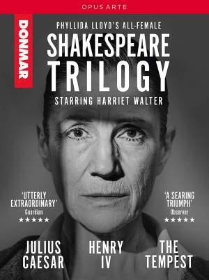 Phyllida Lloyd's All-Female Shakespeare Trilogy
