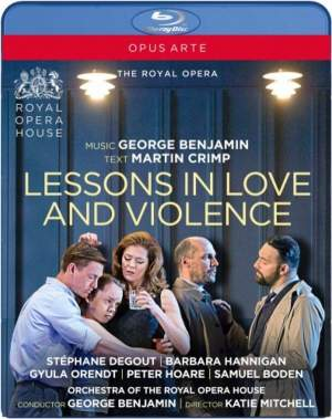 George Benjamin: Lessons in Love and Violence