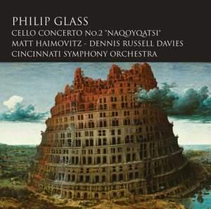Glass, P: Cello Concerto No. 2 'Naqoyqatsi'
