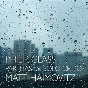 Glass: Partitas for Solo Cello
