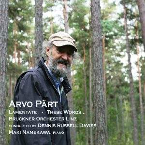 Pärt: Lamentate & These Words…