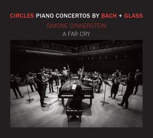 Circles - Piano Concertos by Philip Glass & JS Bach