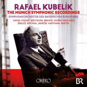 Rafael Kubelík: The Munich Symphonic Recordings Product Image