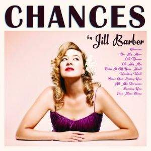 Jill Barber - Chances - Vinyl Edition