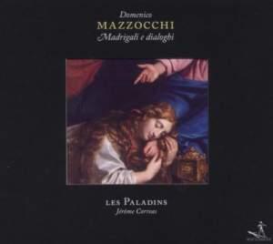 Mazzocchi: Madrigale e Dialoghi