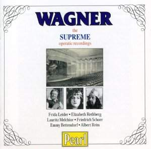 Wagner: The Supreme Operatic Recordings