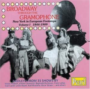 Broadway Through the Gramophone