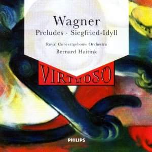 Wagner: Siegfried-Idyll and Preludes