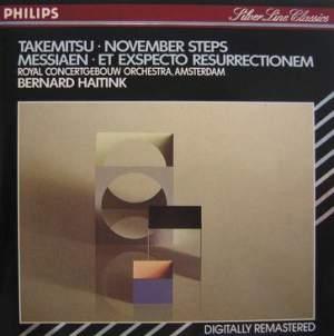 Takemitsu: November Steps & Messiaen: Et Exspecto Resurrectionem Mortuorum