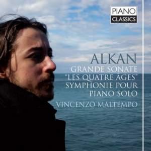 Alkan: Grande sonate: 'Les quatre âges'