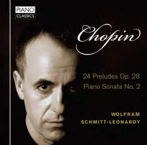 Chopin: 24 Preludes & Piano Sonata No. 2