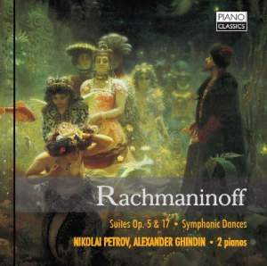 Rachmaninoff: Suites for two pianos & Symphonic Dances