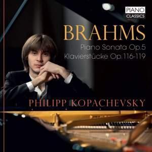 Brahms: Piano Sonata No. 3, Op 5 & Klavierstücke Op. 116‐119