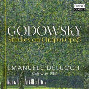 Godowsky: Studies On Chopin, Op .25