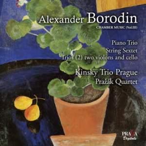 Borodin: Chamber Music Volume 3
