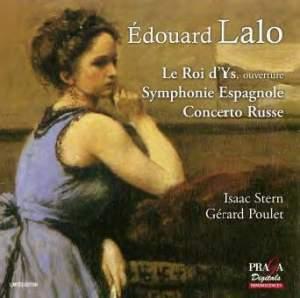 Lalo: Le Roi d'Ys, Symphonie Espagnole, Concerto Russe