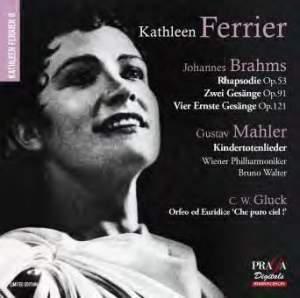 Kathleen Ferrier: Brahms, Mahler, Gluck