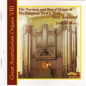 Great Australasian Organs Vol 8: The Norman & Beard Organ of Wellington Town Hall, New Zealand